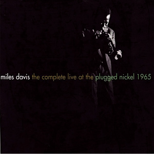 『The Complete Live At The Plugged Nickel 1965』